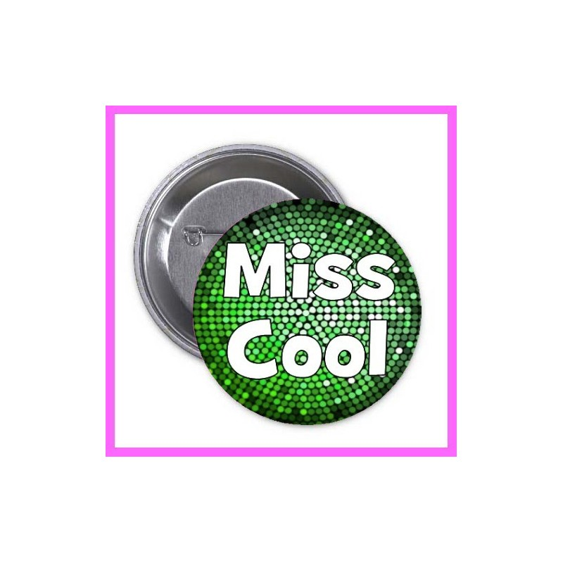 badge / pins Miss Cool EVJF