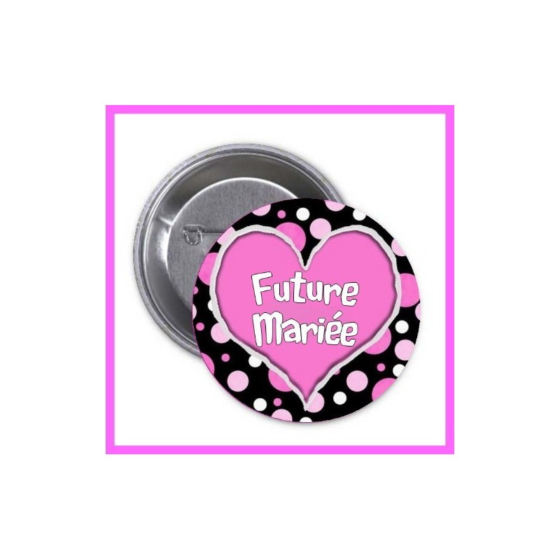 Badge/Pins EVJF future mariée